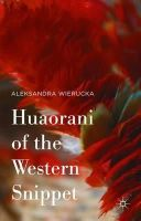 Wierucka, Aleksandra - Huaorani of the Western Snippet - 9781137539878 - V9781137539878