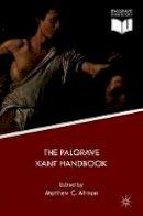 - The Palgrave Kant Handbook (Palgrave Handbooks in German Idealism) - 9781137546555 - V9781137546555