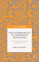 Verhezen, Peter - The Vulnerability of Corporate Reputation: Leadership for Sustainable Long-Term Value - 9781137547354 - V9781137547354