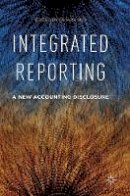 - Integrated Reporting: A New Accounting Disclosure - 9781137551481 - V9781137551481