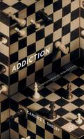 Shelby, C. - Addiction: A Philosophical Perspective - 9781137552846 - V9781137552846