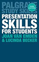 van Emden, Joan, Becker, Lucinda - Presentation Skills for Students (Palgrave Study Skills) - 9781137576491 - V9781137576491