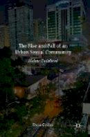 Collins, Dana - The Rise and Fall of an Urban Sexual Community: Malate (Dis)placed - 9781137579607 - V9781137579607