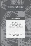 - Political Marketing and the 2015 UK General Election (Palgrave Studies in Political Marketing and Management) - 9781137584397 - V9781137584397