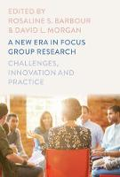 - A New Era in Focus Group Research: Challenges, Innovation and Practice - 9781137586131 - V9781137586131