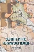 Shayan, Fatemeh - Security in the Persian Gulf Region - 9781137586773 - V9781137586773