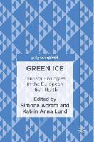- Green Ice: Tourism Ecologies in the European High North - 9781137587350 - V9781137587350