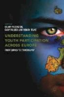 - Understanding Youth Participation Across Europe: From Survey to Ethnography - 9781137590060 - V9781137590060