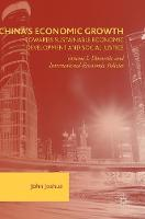 Joshua, John - China's Economic Growth: Towards Sustainable Economic Development and Social Justice: Volume I: Domestic and International Economic Policies - 9781137594020 - V9781137594020