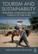 Mowforth, Martin; Munt, Ian - Tourism and Sustainability - 9781138013261 - V9781138013261