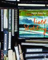 Swailes, Janet - Field Sketching and the Experience of Landscape - 9781138013957 - V9781138013957