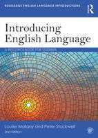 Mullany, Louise, Stockwell, Peter - Introducing English Language: A Resource Book for Students (Routledge English Language Introductions) - 9781138016194 - V9781138016194