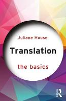 House, Juliane - Translation: The Basics - 9781138016415 - V9781138016415