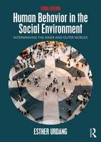 Urdang, Esther - Human Behavior in the Social Environment: Interweaving the Inner and Outer Worlds - 9781138018914 - V9781138018914