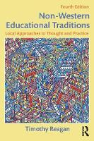 Reagan, Timothy - Non-Western Educational Traditions: Local Approaches to Thought and Practice (Sociocultural, Political, and Historical Studies in Education) - 9781138019089 - V9781138019089