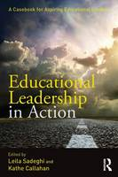 - Educational Leadership in Action: A Casebook for Aspiring Educational Leaders - 9781138020993 - V9781138020993