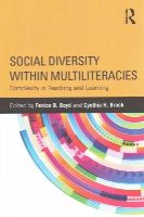 - Social Diversity within Multiliteracies: Complexity in Teaching and Learning - 9781138021983 - V9781138021983