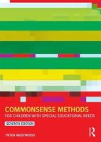 Westwood, Peter - Commonsense Methods for Children with Special Educational Needs - 9781138022522 - V9781138022522