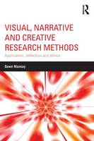 Mannay, Dawn - Visual, Narrative and Creative Research Methods: Application, reflection and ethics - 9781138024328 - V9781138024328