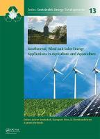 - Geothermal, Wind and Solar Energy Applications in Agriculture and Aquaculture (Sustainable Energy Developments) - 9781138029705 - V9781138029705