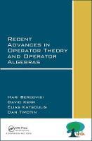 Bercovici, Hari, Kerr, David, Katsoulis, Elias, Timotin, Dan - Recent Advances in Operator Theory and Operator Algebras - 9781138030213 - V9781138030213