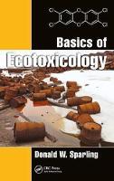 Sparling, Donald W. - Basics of Ecotoxicology - 9781138031715 - V9781138031715