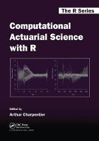 - Computational Actuarial Science with R (Chapman & Hall/CRC The R Series) - 9781138033788 - V9781138033788