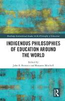- Indigenous Philosophies of Education Around the World (Routledge International Studies in the Philosophy of Education) - 9781138042483 - V9781138042483