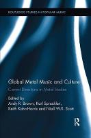 - Global Metal Music and Culture: Current Directions in Metal Studies (Routledge Studies in Popular Music) - 9781138062597 - V9781138062597