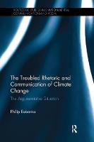 Eubanks, Philip - The Troubled Rhetoric and Communication of Climate Change: The argumentative situation (Routledge Studies in Environmental Communication and Media) - 9781138064331 - V9781138064331