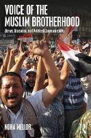 Mellor, Noha - Voice of the Muslim Brotherhood: Da'wa, Discourse, and Political Communication - 9781138078659 - V9781138078659