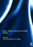 - Sport, Physical Activity and Public Health - 9781138083684 - V9781138083684