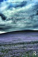 - Democratic Transformations in Europe: Challenges and opportunities (Routledge Advances in European Politics) - 9781138100480 - V9781138100480