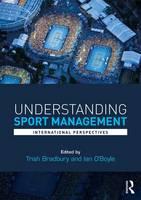- Understanding Sport Management: International perspectives - 9781138100633 - V9781138100633