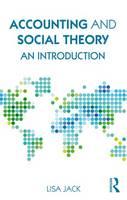 Jack, Lisa - Accounting and Social Theory: An introduction - 9781138100718 - V9781138100718