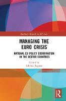 - Managing the Euro Crisis: National EU policy coordination in the debtor countries (Routledge Research in EU Law) - 9781138123793 - V9781138123793