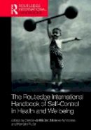 - Routledge International Handbook of Self-Control in Health and Well-Being (Routledge International Handbooks) - 9781138123861 - V9781138123861