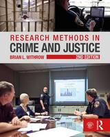 Withrow, Brian  L. - Research Methods in Crime and Justice (Criminology and Justice Studies) - 9781138124233 - V9781138124233