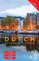 Donaldson, Bruce - Colloquial Dutch: A Complete Language Course - 9781138124318 - V9781138124318