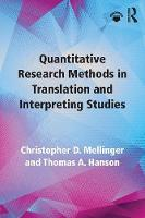 Mellinger, Christopher D., Hanson, Thomas A. - Quantitative Research Methods in Translation and Interpreting Studies - 9781138124967 - V9781138124967