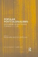 - Popular Postcolonialisms: Discourses of Empire and Popular Culture (Routledge Research in Postcolonial Literatures) - 9781138125056 - V9781138125056