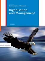 van Dam, Nick, Marcus, Jos - Organization and Management: An International Approach - 9781138139312 - V9781138139312