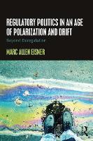 Allen Eisner, Marc - Regulatory Politics in an Age of Polarization and Drift: Beyond Deregulation - 9781138183438 - V9781138183438