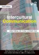 Holliday, Adrian, Kullman, John, Hyde, Martin - Intercultural Communication: An Advanced Resource Book for Students (Routledge Applied Linguistics) - 9781138183636 - V9781138183636