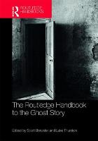 - The Routledge Handbook to the Ghost Story (Routledge Literature Handbooks) - 9781138184763 - V9781138184763