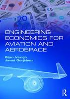 Vasigh, Bijan, Gorjidooz, Javad - Engineering Economics for Aviation and Aerospace - 9781138185784 - V9781138185784