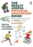 - The Really Useful Physical Education Book: Learning and teaching across the 11-16 age range - 9781138187153 - V9781138187153
