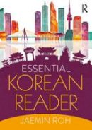 Roh, Jaemin - Essential Korean Reader - 9781138188259 - V9781138188259
