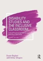 Baglieri, Susan - Disability Studies and the Inclusive Classroom: Critical Practices for Embracing Diversity in Education - 9781138188273 - V9781138188273