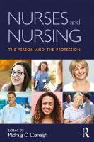 - Nurses and Nursing: The Person and the Profession - 9781138189201 - V9781138189201
